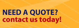 Need a Quote? Contact us today!